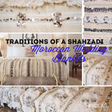 Handira~ The Moroccan Wedding Blanket